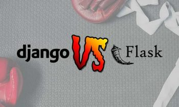 Web Development With Python: Django vs Flask